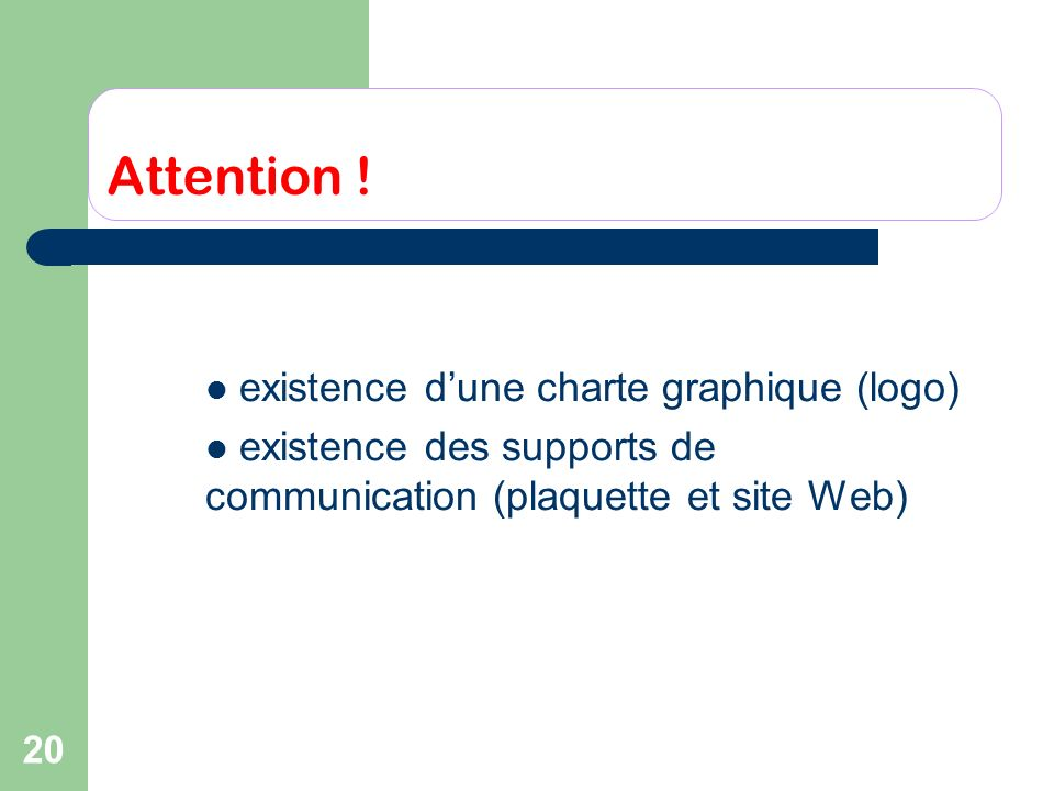 Attention ! existence d'une charte graphique (logo)