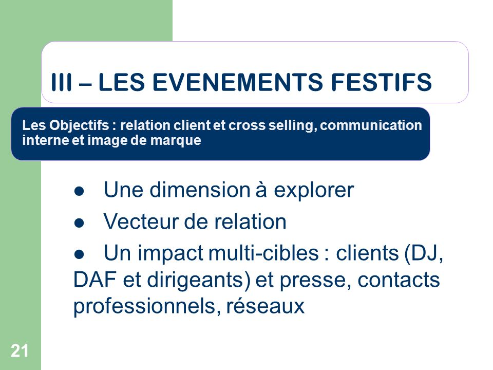 III – LES EVENEMENTS FESTIFS