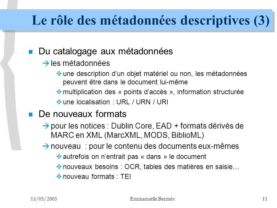 Le rôle des métadonnées descriptives (3)