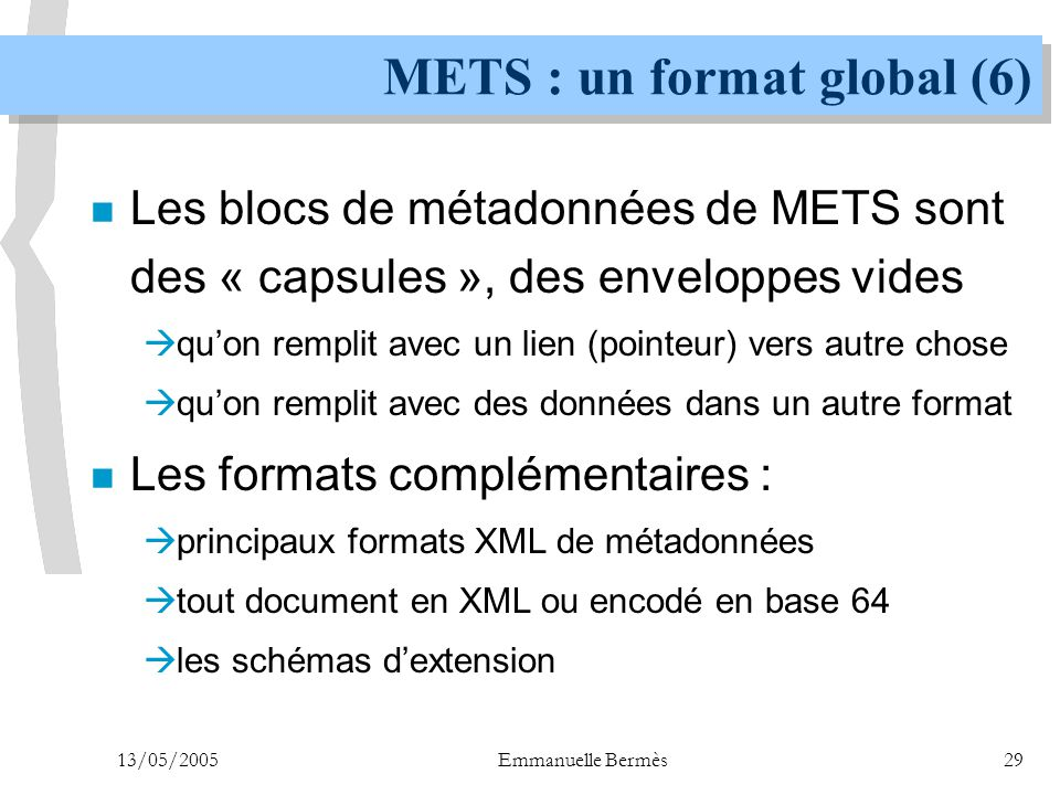 METS : un format global (6)