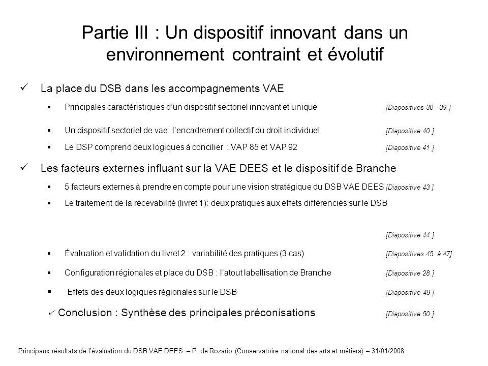 Partie III : Un dispositif innovant dans un environnement contraint et évolutif