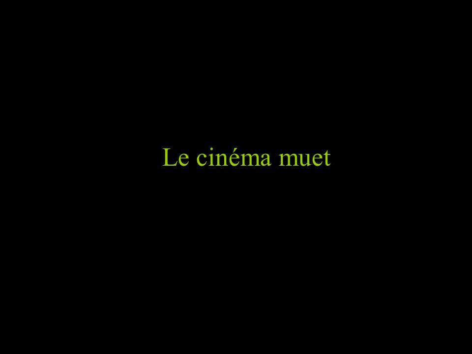 Le cinéma muet