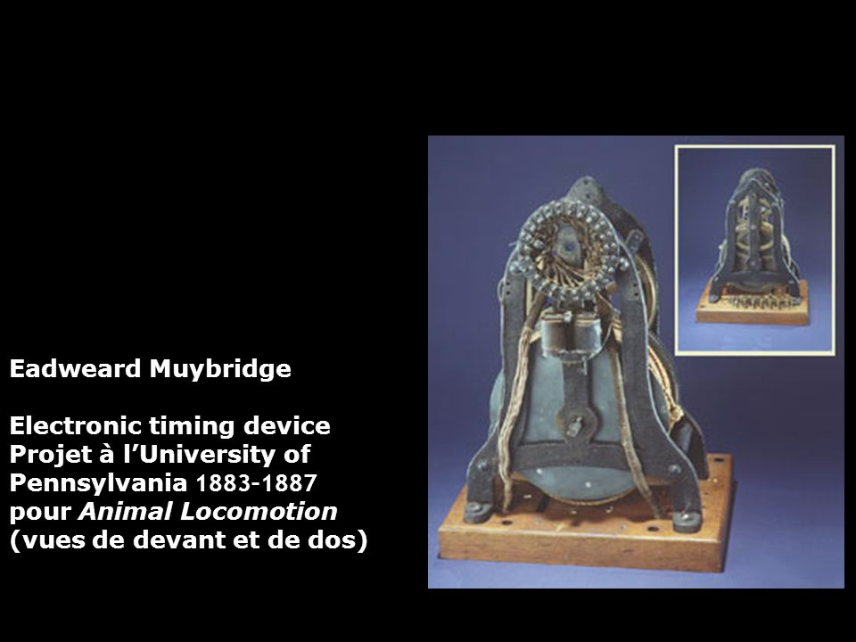 Eadweard Muybridge Electronic timing device. Projet à l'University of Pennsylvania 1883–1887. pour Animal Locomotion.