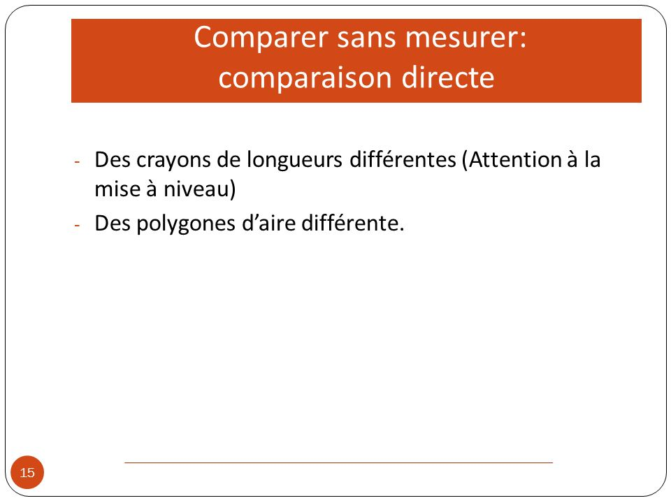 Comparer sans mesurer: comparaison directe