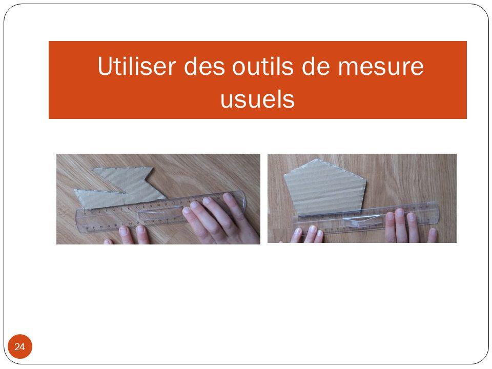 Utiliser des outils de mesure usuels