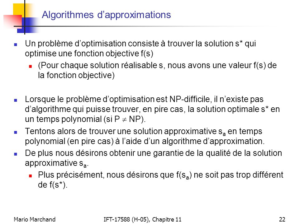 Algorithmes d'approximations