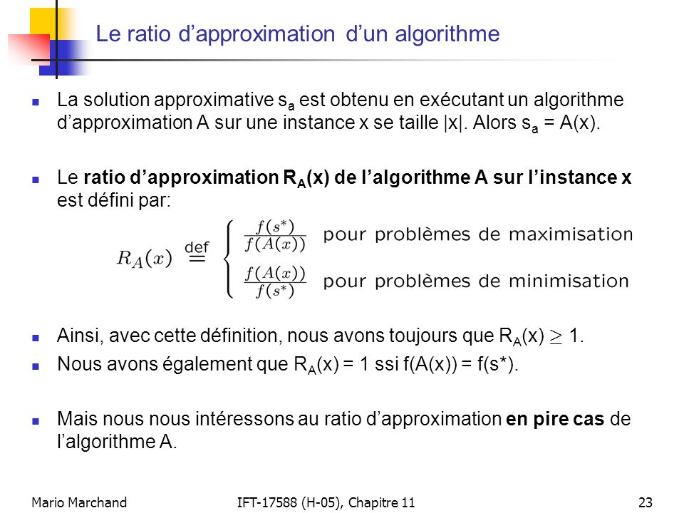 Le ratio d'approximation d'un algorithme