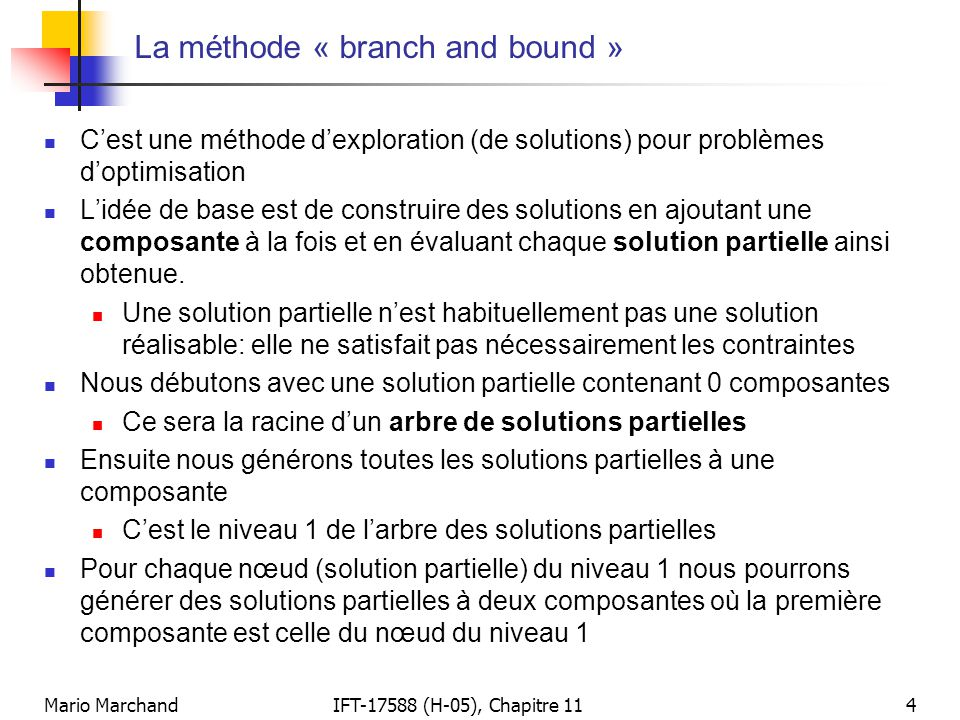 La méthode « branch and bound »