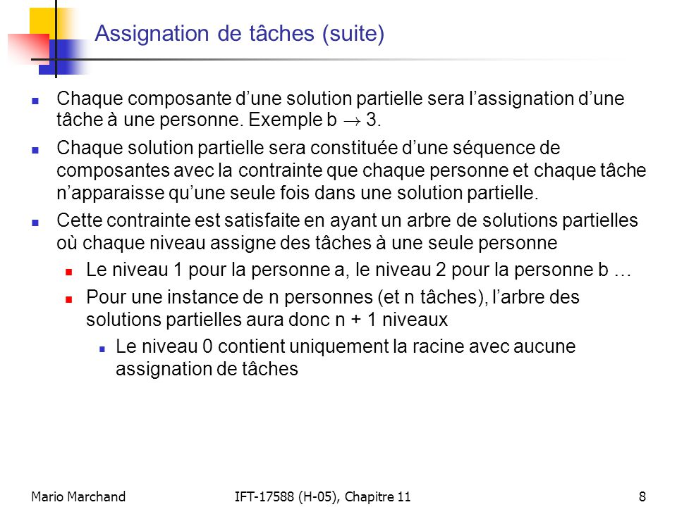 Assignation de tâches (suite)