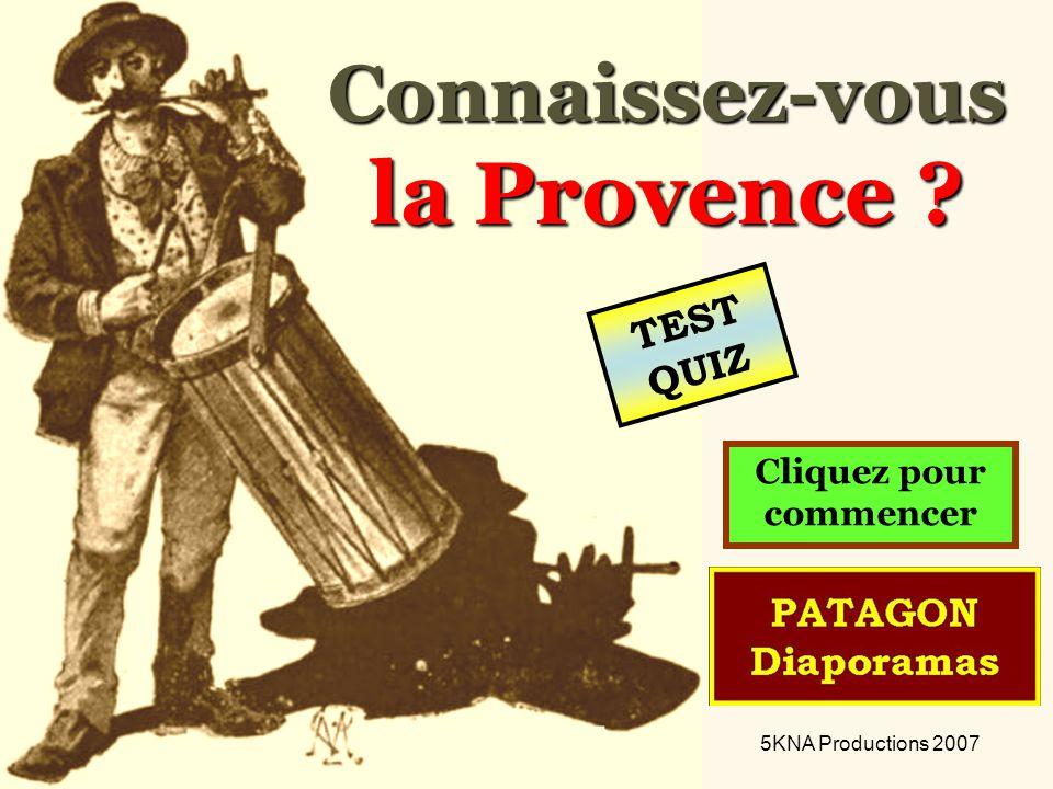 Connaissez-vous la Provence Cliquez pour commencer