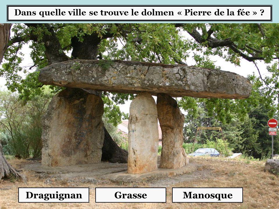Dans quelle ville se trouve le dolmen « Pierre de la fée »