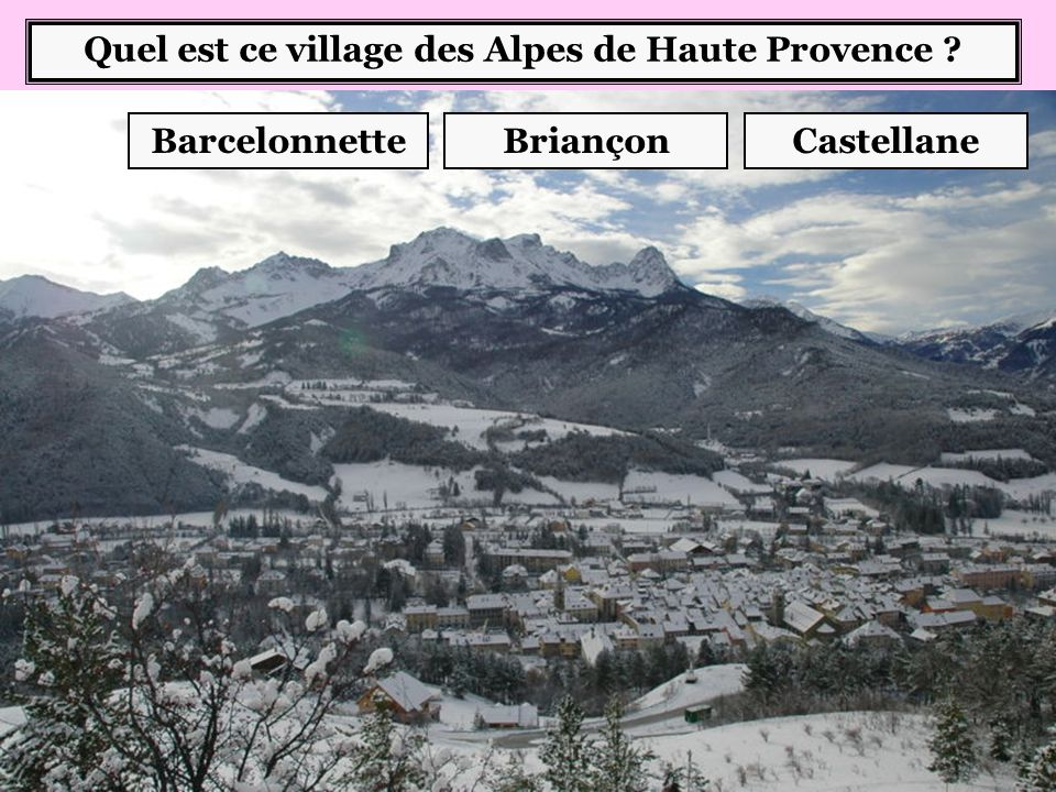 Quel est ce village des Alpes de Haute Provence