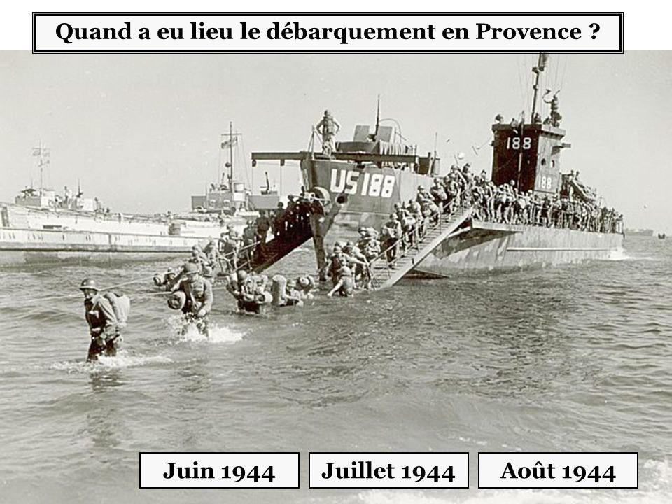 Quand a eu lieu le débarquement en Provence