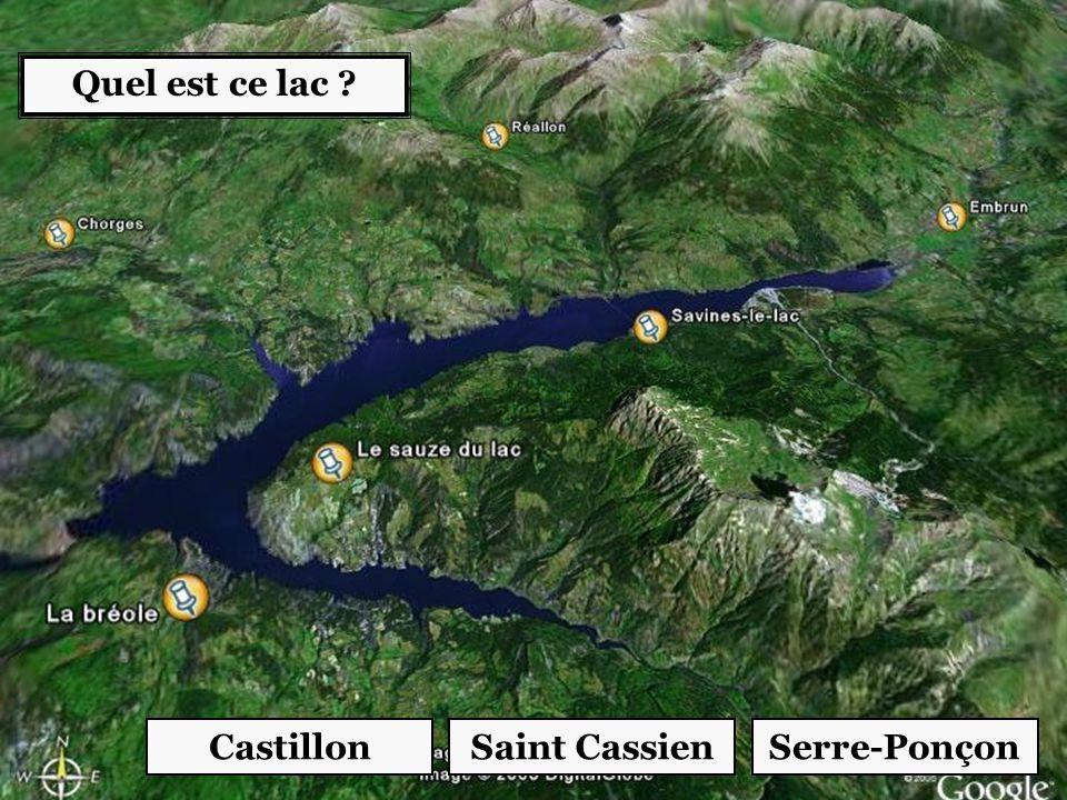 Quel est ce lac Castillon Saint Cassien Serre-Ponçon