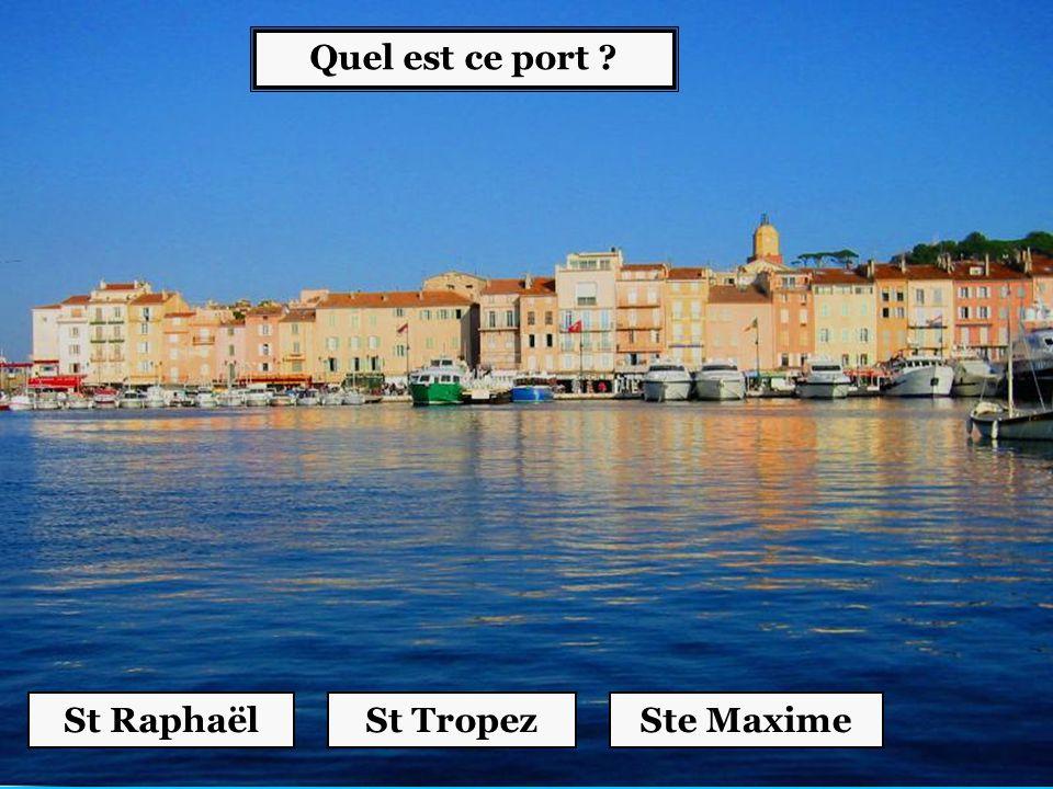 Quel est ce port St Raphaël St Tropez Ste Maxime