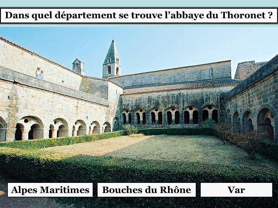 Dans quel département se trouve l'abbaye du Thoronet