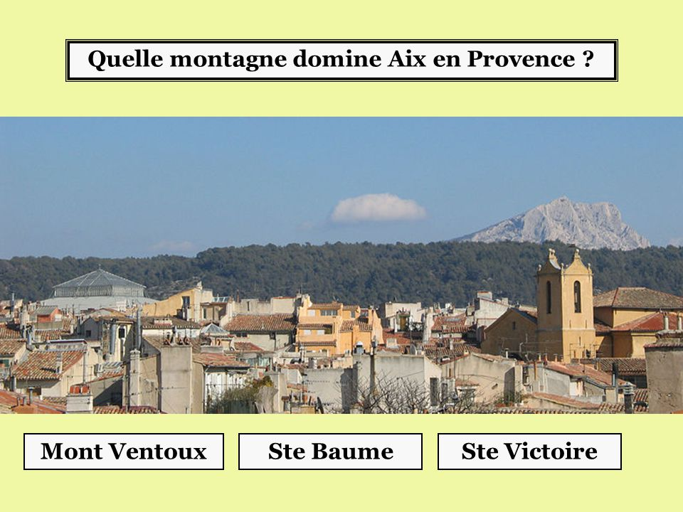 Quelle montagne domine Aix en Provence