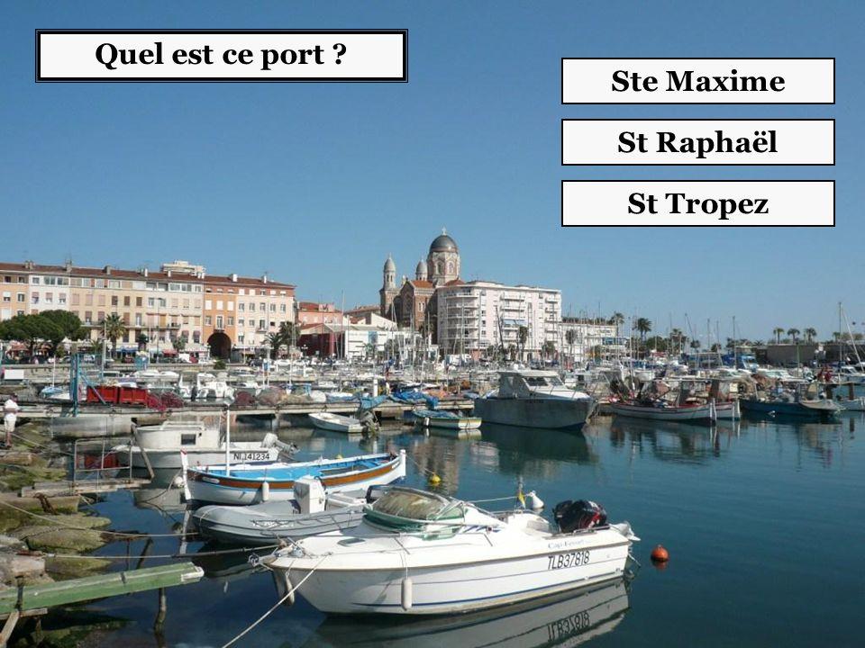 Quel est ce port Ste Maxime St Raphaël St Tropez
