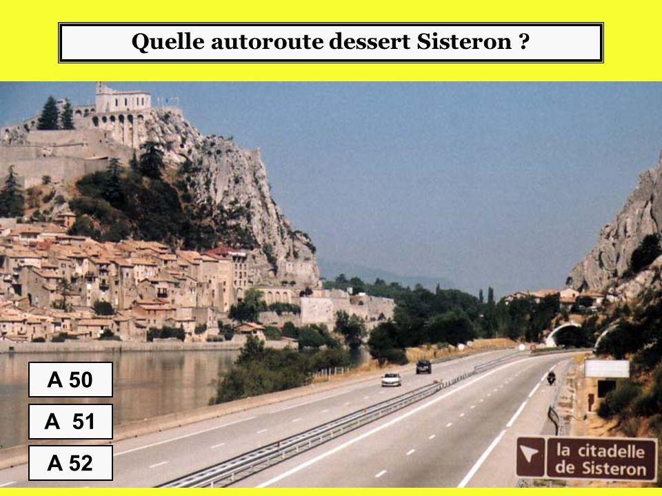 Quelle autoroute dessert Sisteron