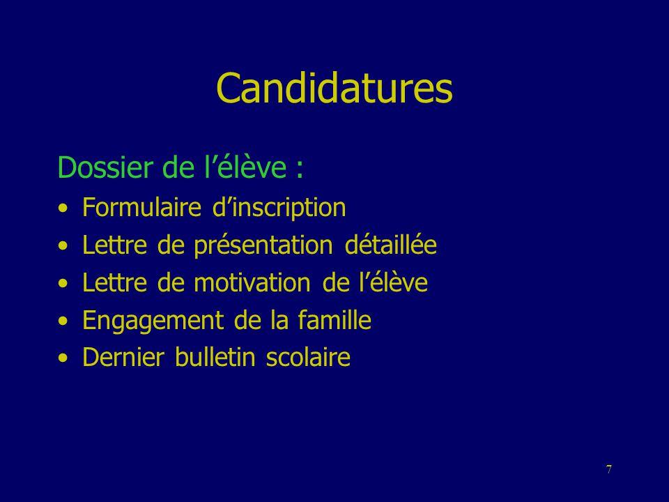 Candidatures Dossier de l'élève : Formulaire d'inscription