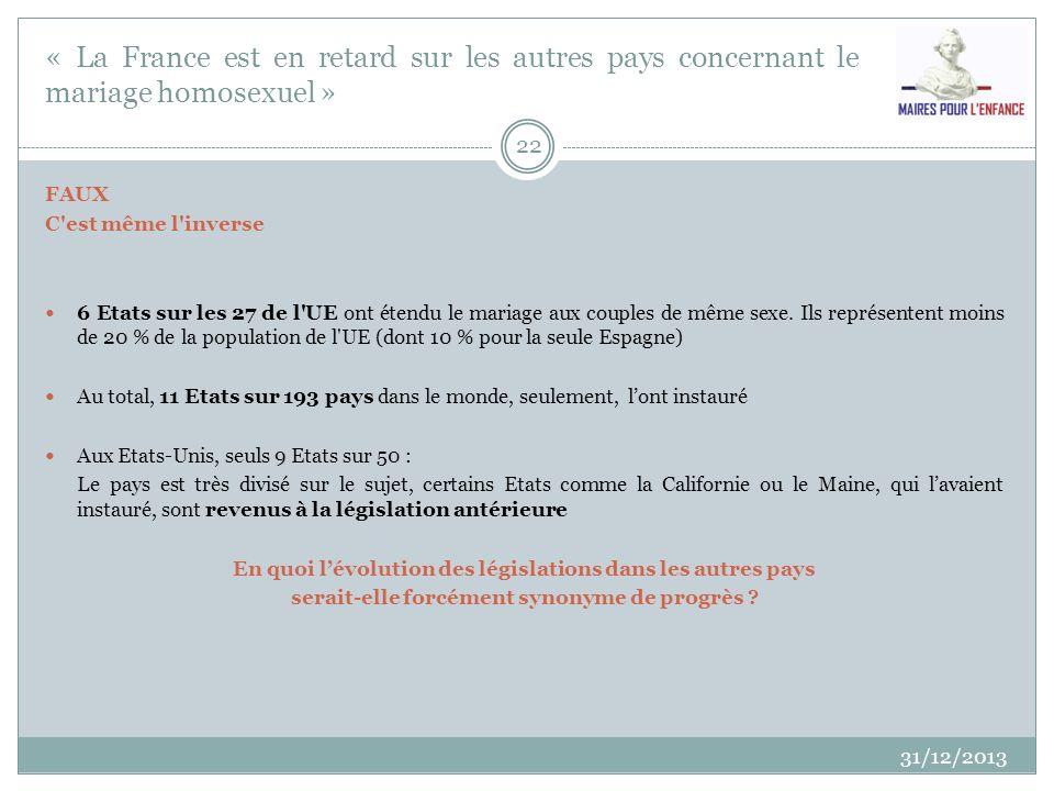 « La France est en retard sur les autres pays concernant le mariage homosexuel »