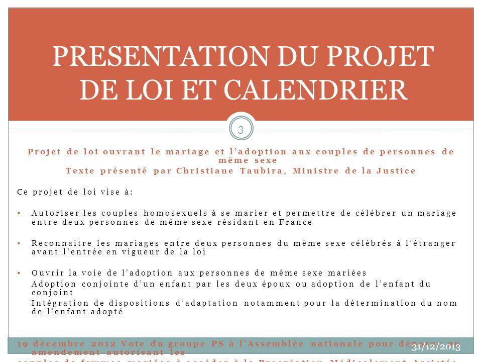 PRESENTATION DU PROJET DE LOI ET CALENDRIER