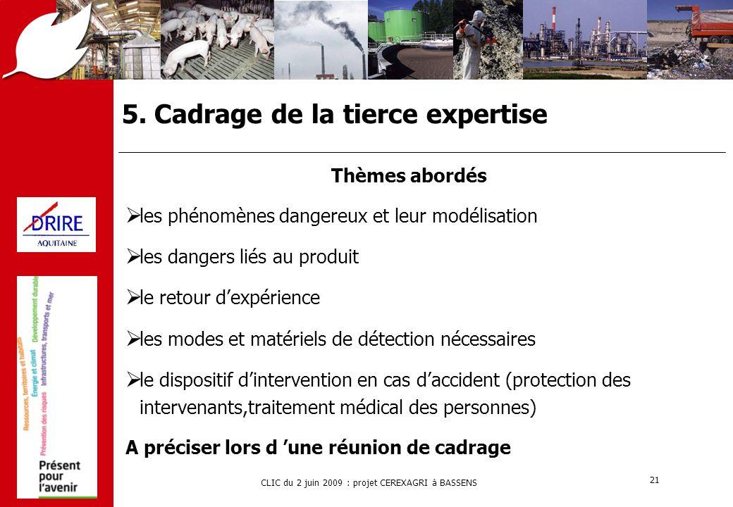 5. Cadrage de la tierce expertise