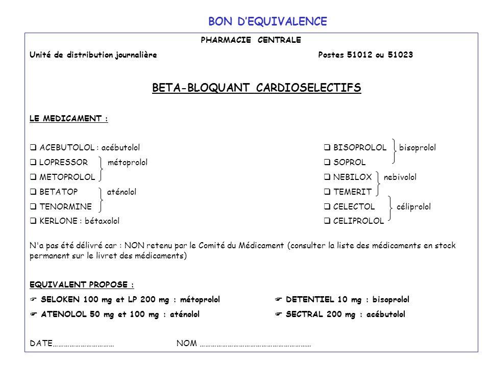 BETA-BLOQUANT CARDIOSELECTIFS