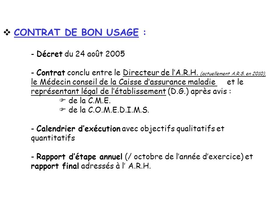 CONTRAT DE BON USAGE : - Décret du 24 août 2005