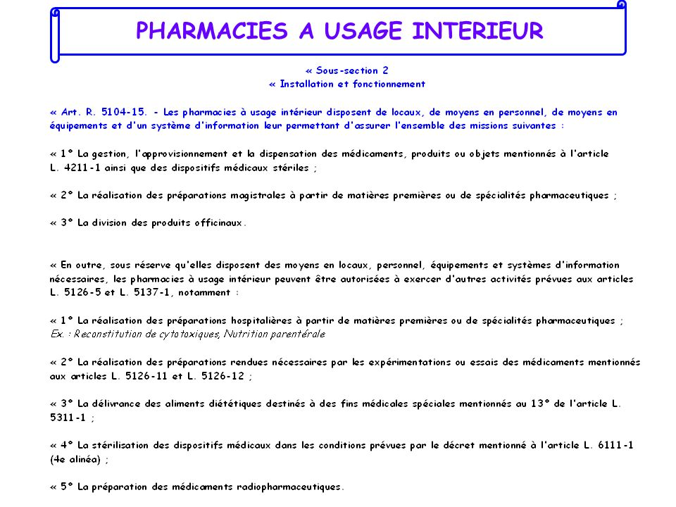 PHARMACIES A USAGE INTERIEUR