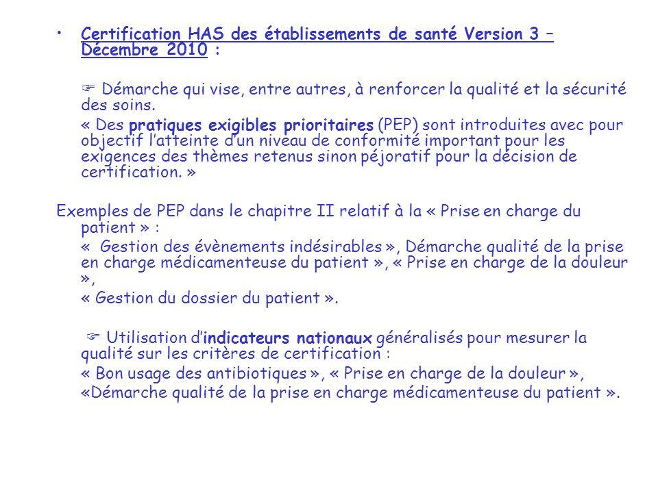 Certification HAS des établissements de santé Version 3 – Décembre 2010 :