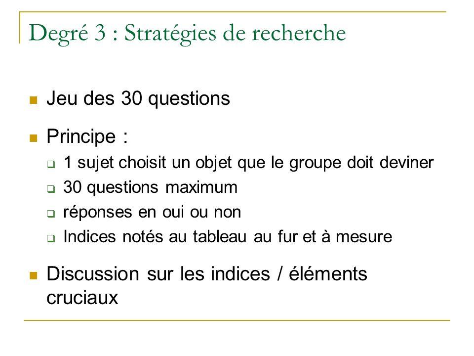 Degré 3 : Stratégies de recherche
