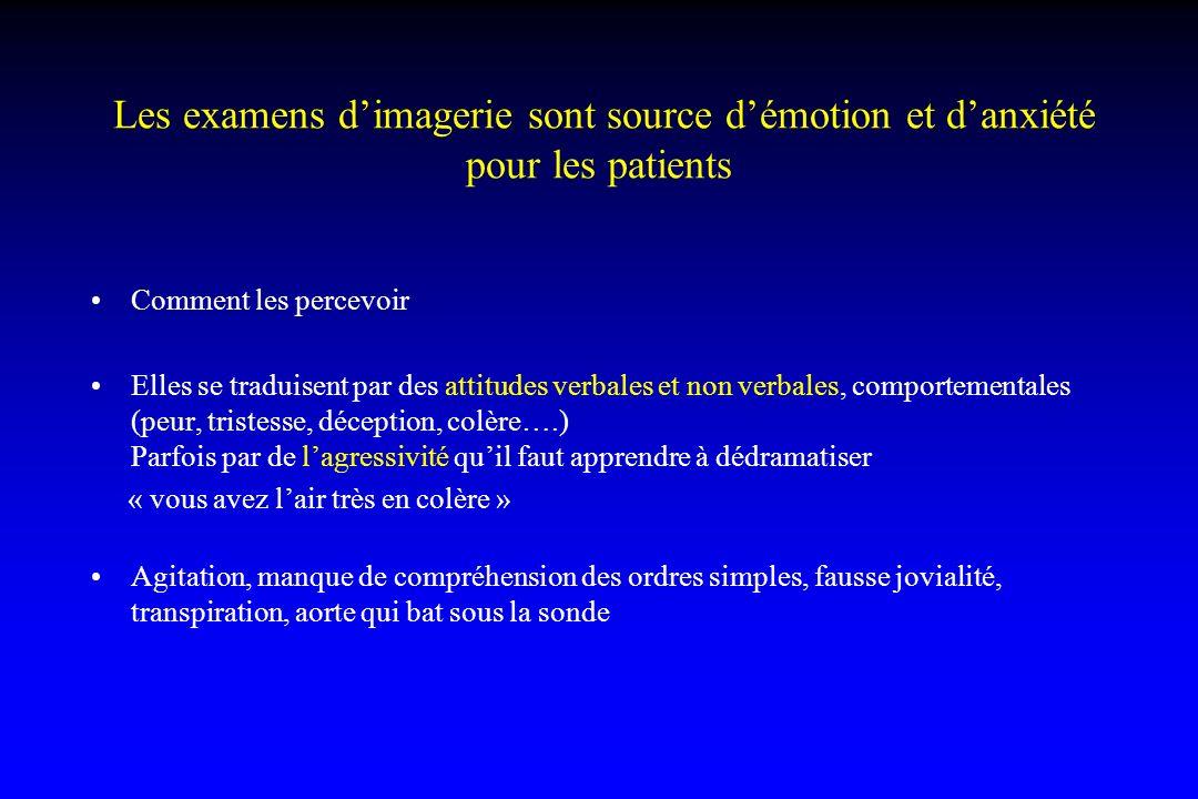 Les examens d'imagerie sont source d'émotion et d'anxiété pour les patients