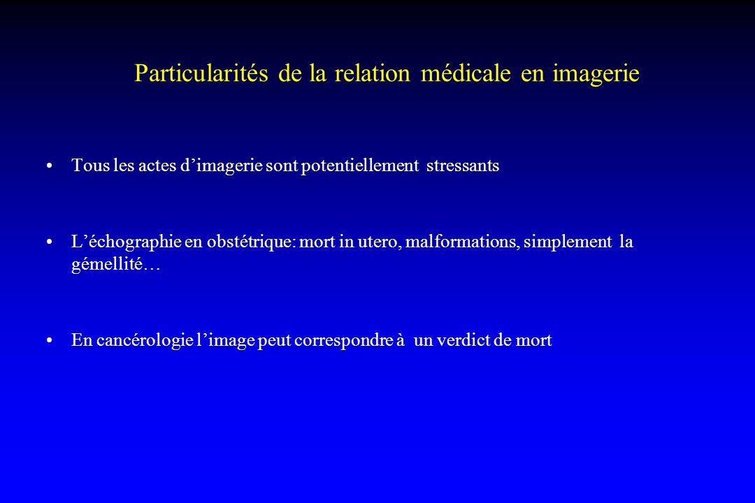 Particularités de la relation médicale en imagerie