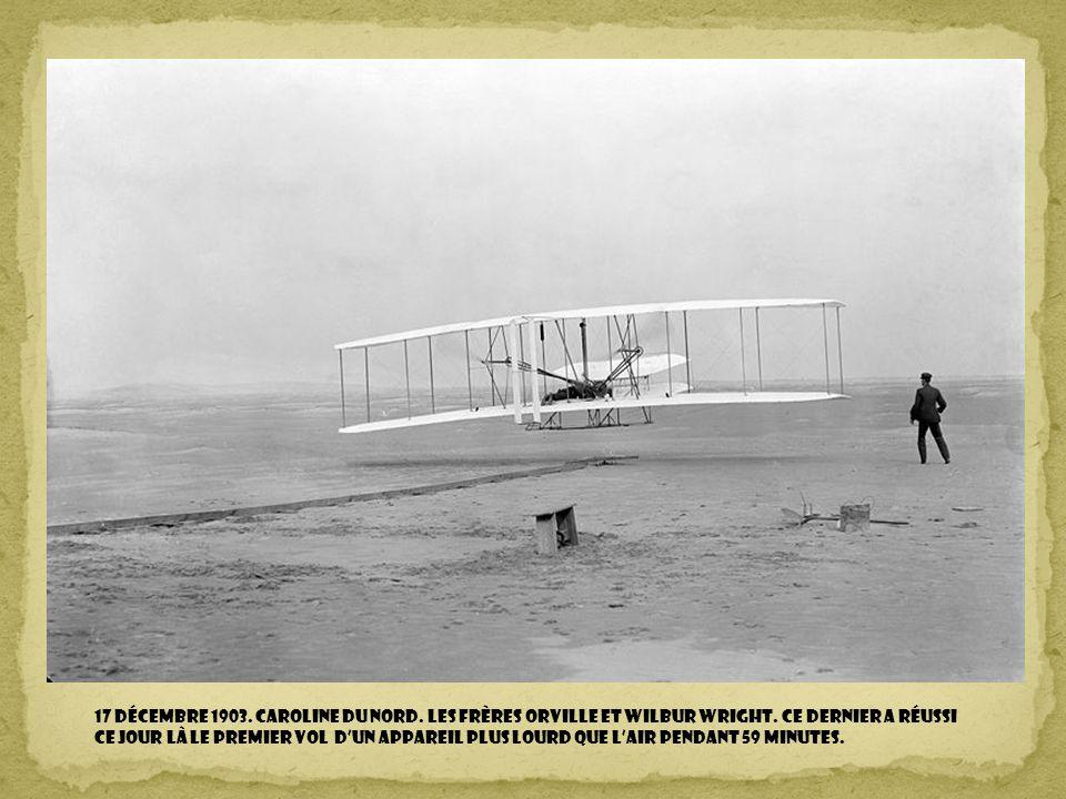 17 décembre 1903. Caroline du Nord. Les frères Orville et Wilbur Wright.