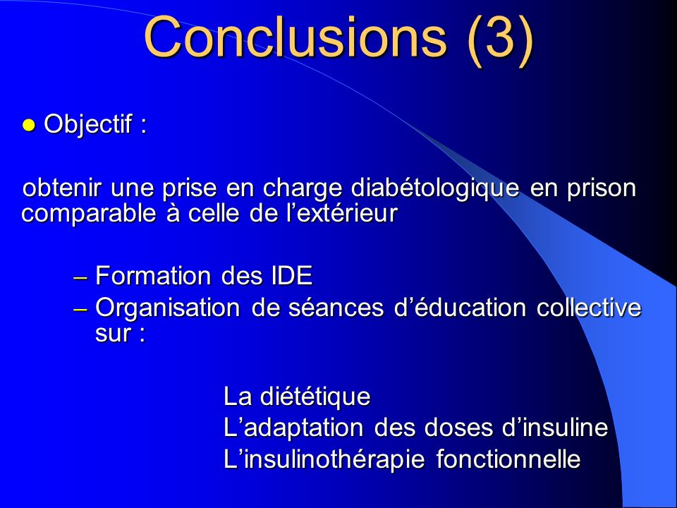 Conclusions (3) Objectif :