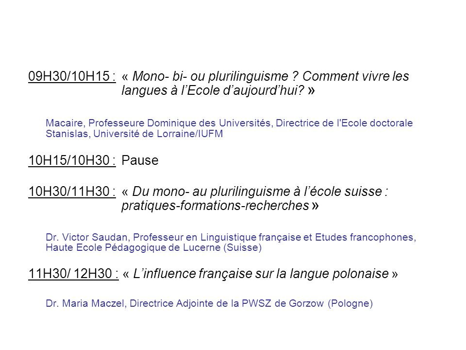 11H30/ 12H30 : « L'influence française sur la langue polonaise »