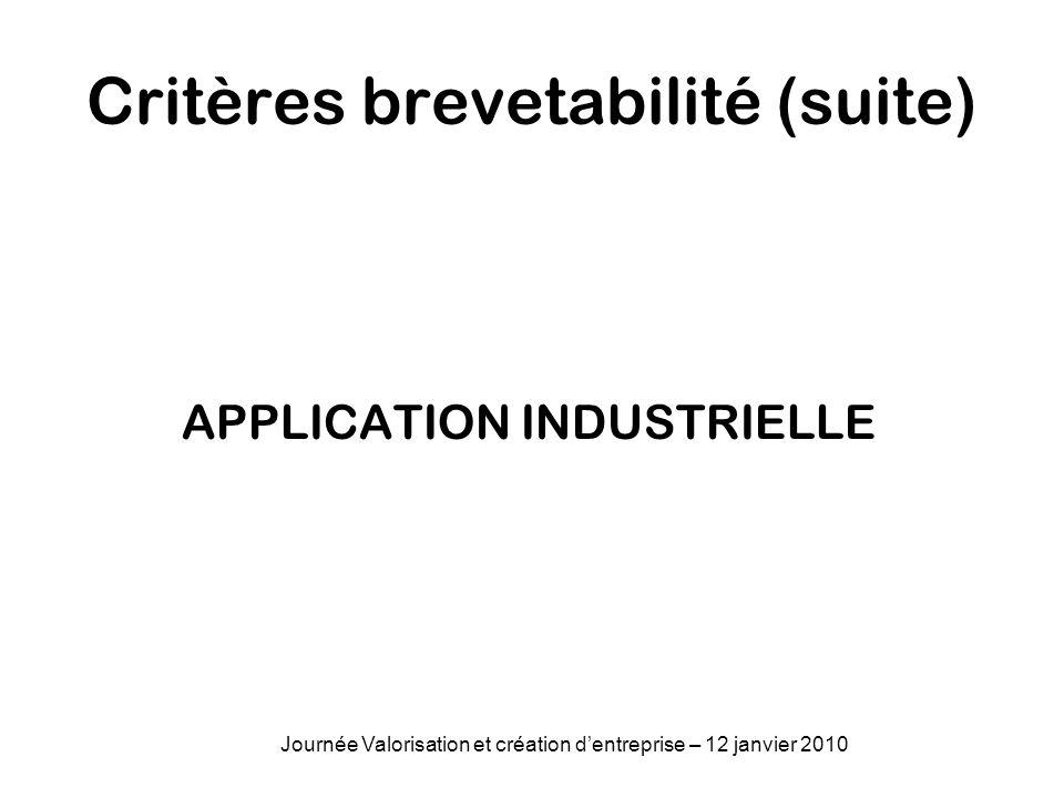 Critères brevetabilité (suite)