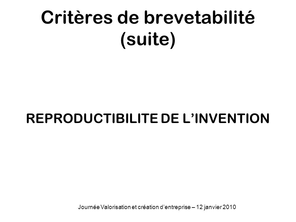 Critères de brevetabilité (suite)
