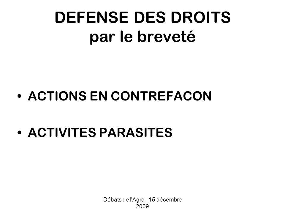 DEFENSE DES DROITS par le breveté