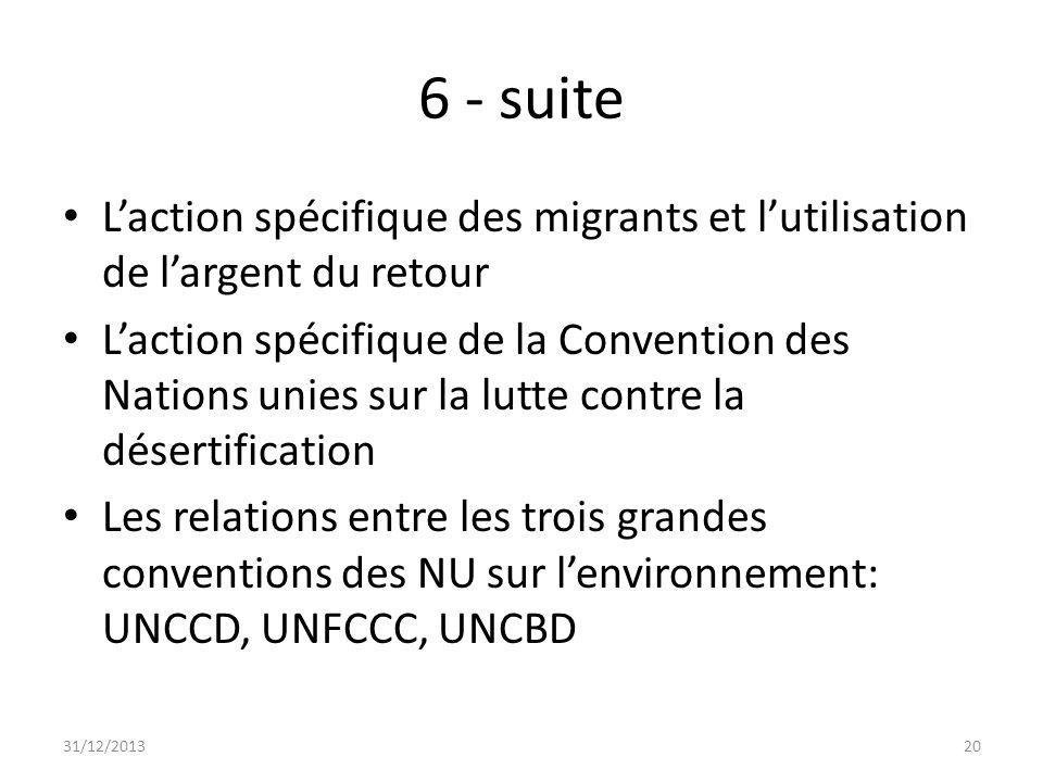 6 - suiteL'action spécifique des migrants et l'utilisation de l'argent du retour.