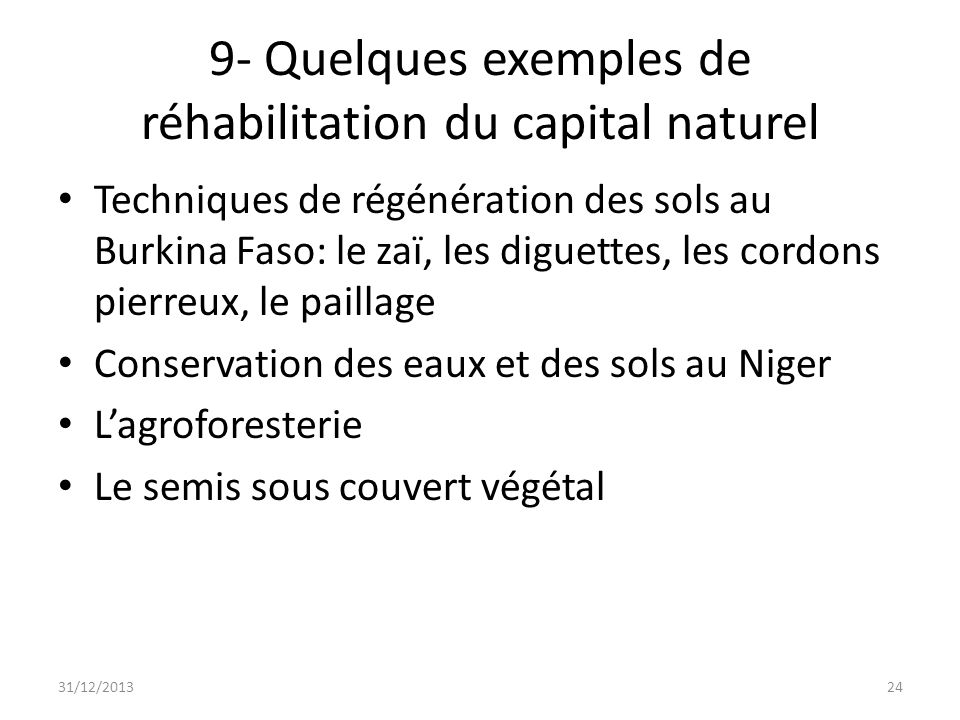 9- Quelques exemples de réhabilitation du capital naturel