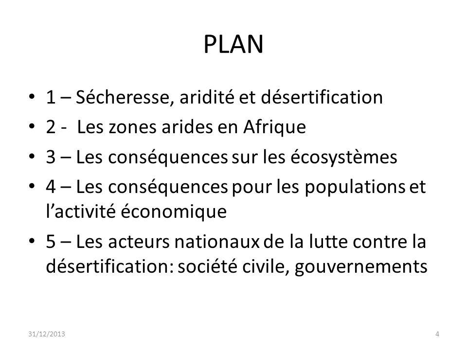 PLAN 1 – Sécheresse, aridité et désertification
