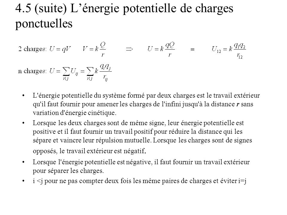 4.5 (suite) L'énergie potentielle de charges ponctuelles