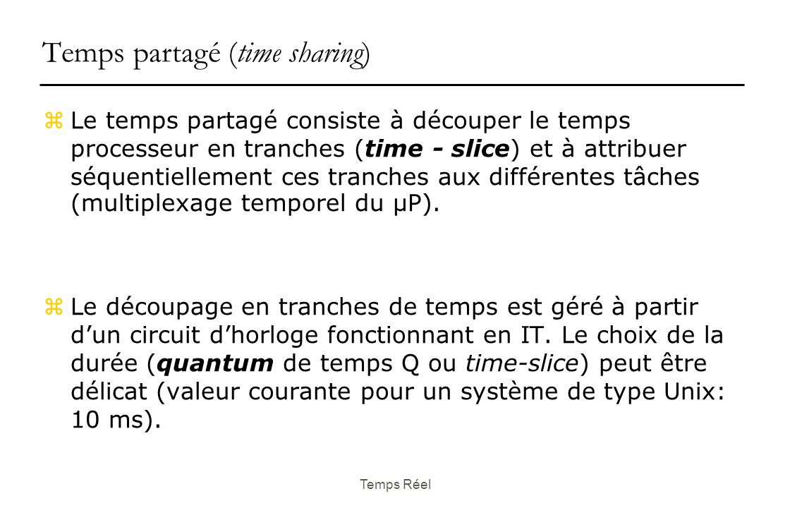 Temps partagé (time sharing)