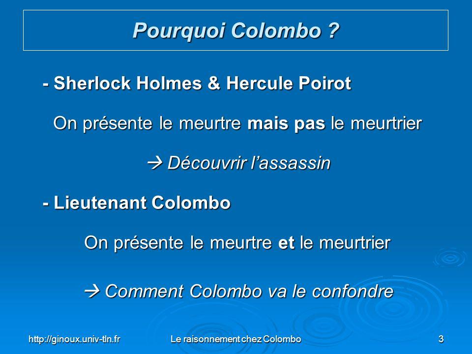 Pourquoi Colombo - Sherlock Holmes & Hercule Poirot