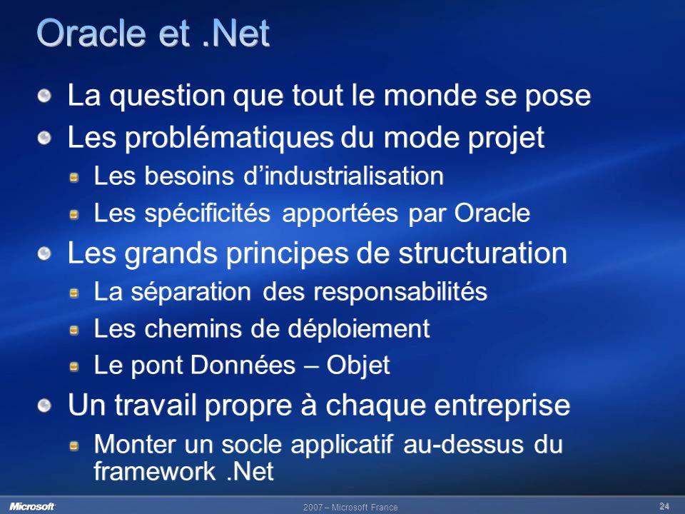 Oracle et .Net La question que tout le monde se pose