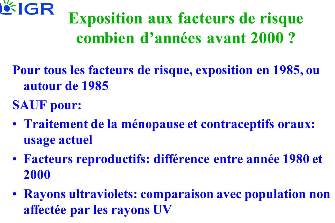 Exposition aux facteurs de risque combien d'années avant 2000