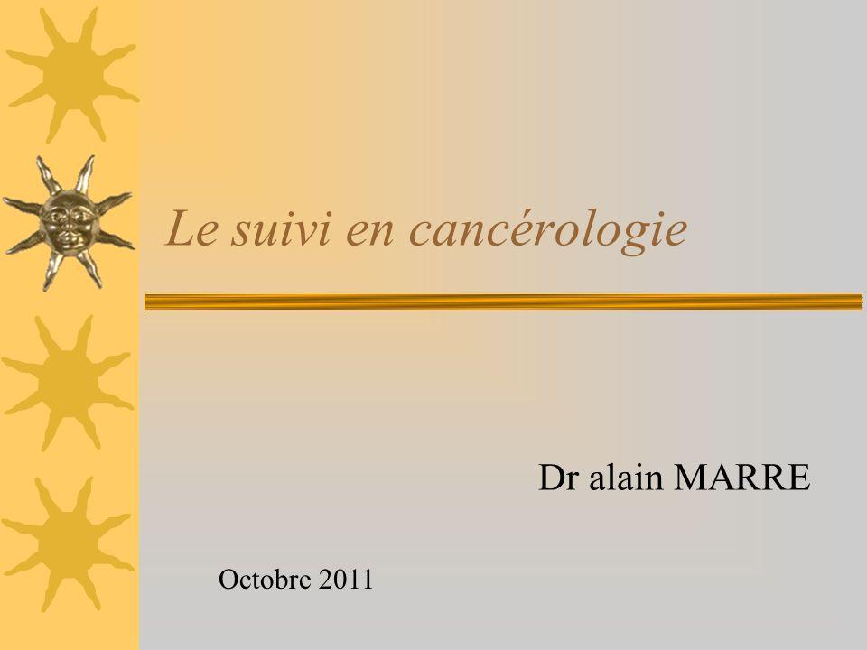 Le suivi en cancérologie