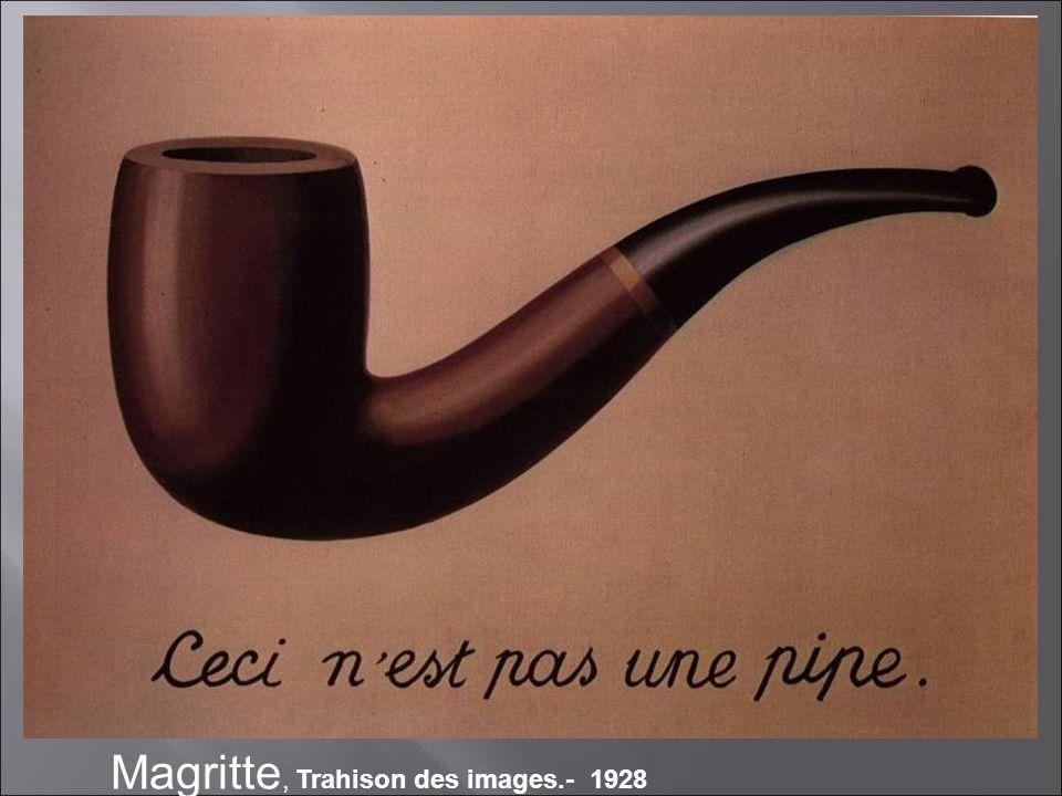 Magritte, Trahison des images.- 1928